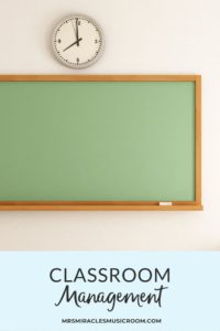 Classroom Management Strategies for the Music Room: Ideas for engaging students during your music lessons!