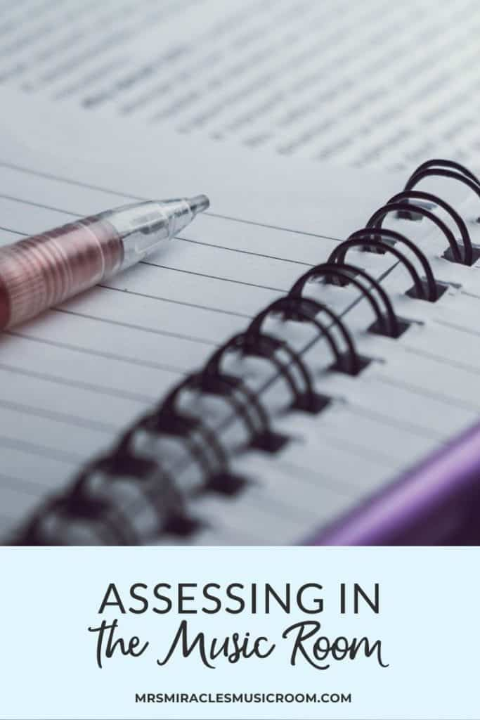 Assessment Strategies for the music classroom: Includes suggestions for deciding which assessments to use, keeping track of data, and more!