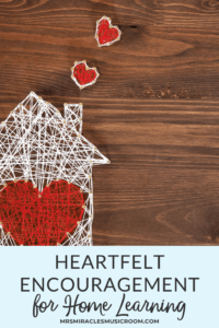 Practical and Heartfelt Encouragement for Home Learning: Strategies for distance learning