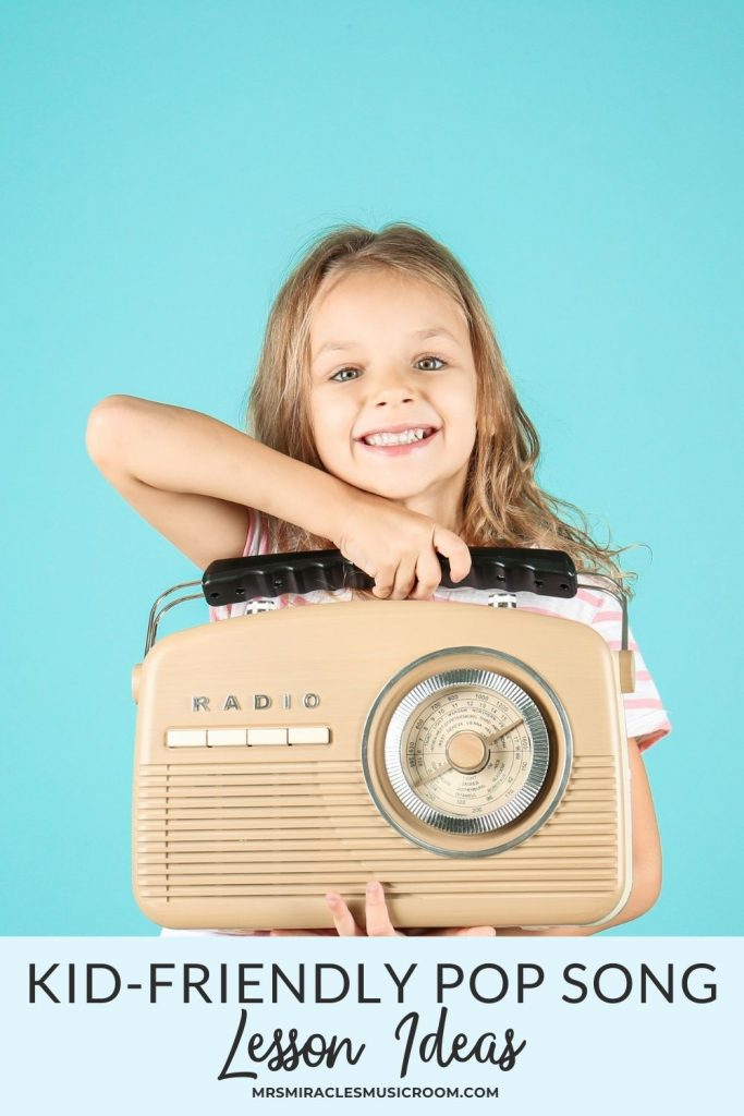 """Smiling girl with radio, with the text, """"Kid-friendly pop song lesson ideas"""""""