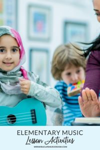 """Girl with ukulele, teacher with drum, with text, """"Elementary music lesson activities"""""""
