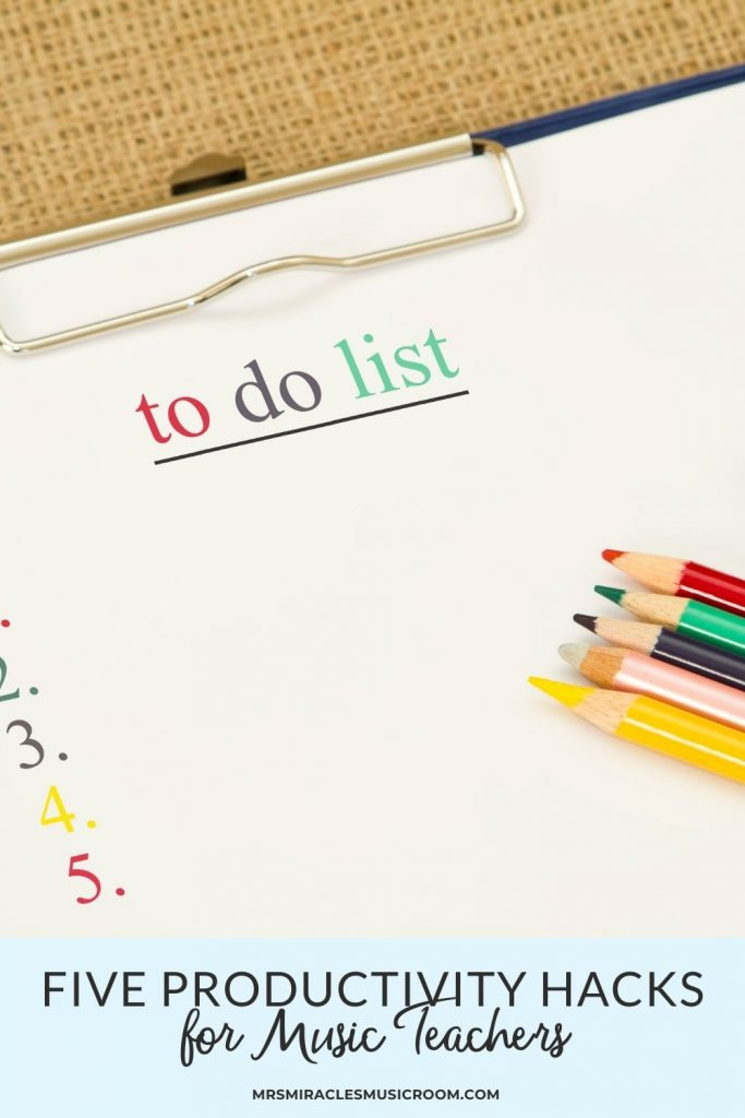"""To do list with colored pencils, with the text, """"5 productivity hacks for music teachers"""""""